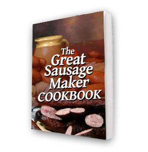 The Great Sausage Maker Cookbook [eBook]